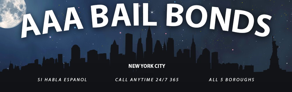 Bail bond in NYC, and the entire state of New York